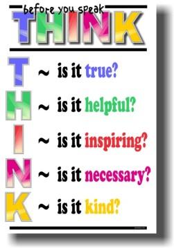 cm267thumb - Think before you speak - True - Helpful - Inspiring - Necessary - Kind